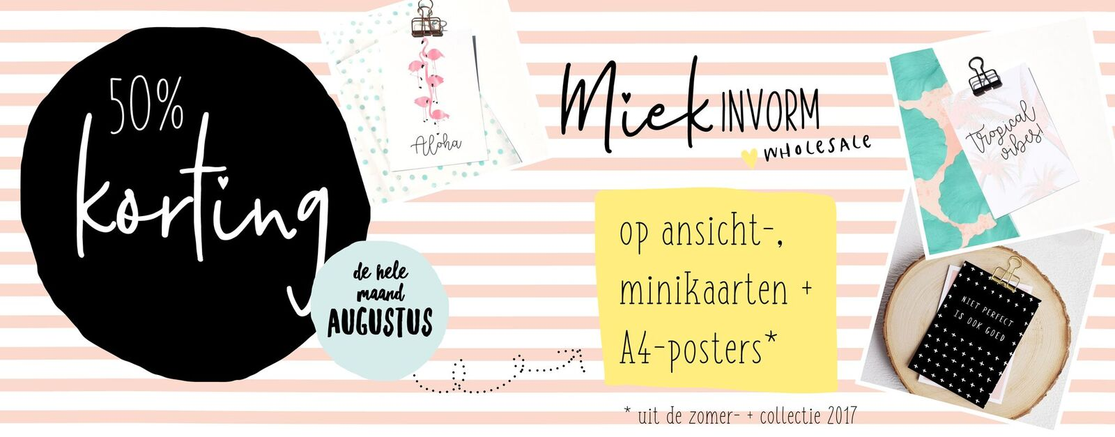50% korting | Stationery zomercollectie & 2017 collectie | MIEKinvorm Wholesale