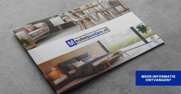 Meubelpootjes.nl | Dé specialist in meubel- en tafelpoten | Zakelijke brochure